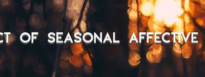 The Impact of Seasonal Affective Disorder – Text