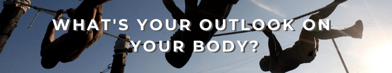 What's Your Outlook On Your Body? – Text